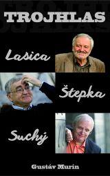 Lasica, Štepka, Suchý